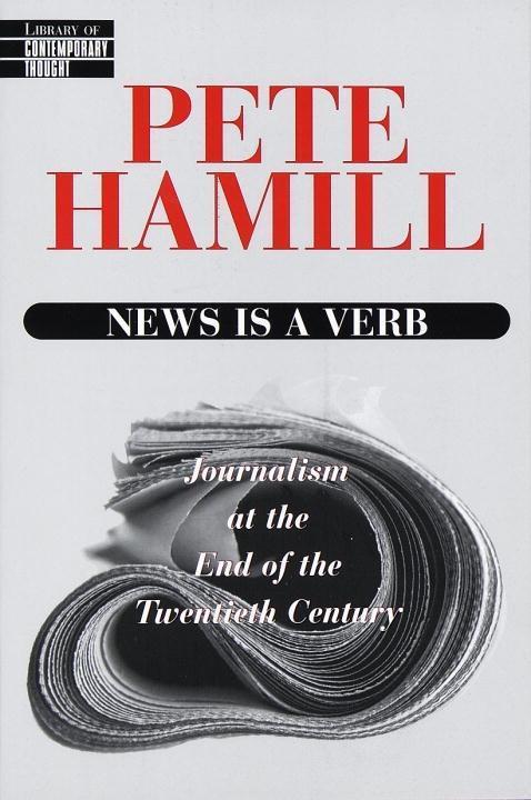 News Is a Verb als eBook Download von Pete Hamill