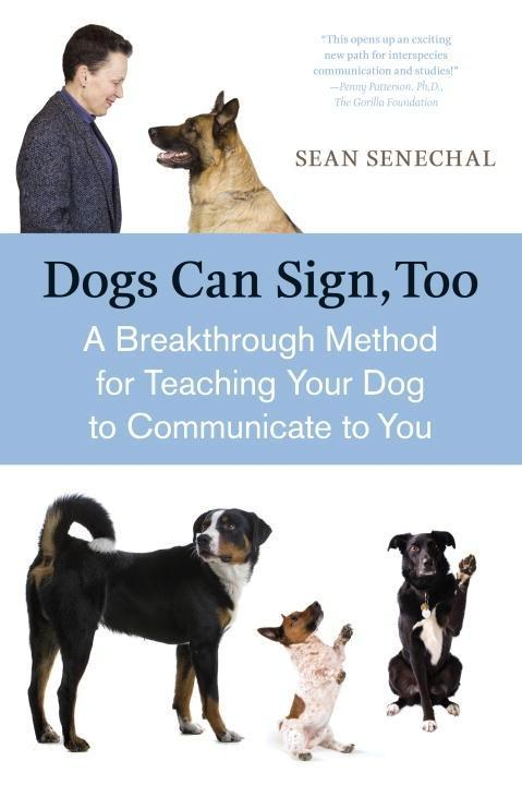 Dogs Can Sign, Too als eBook Download von Sean ...