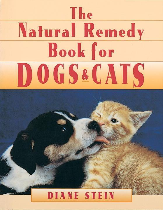 Natural Remedy Book for Dogs and Cats als eBook...