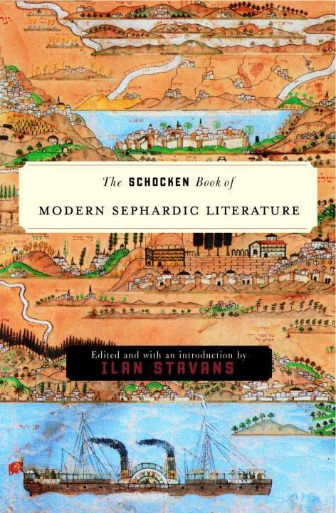 The Schocken Book of Modern Sephardic Literatur...