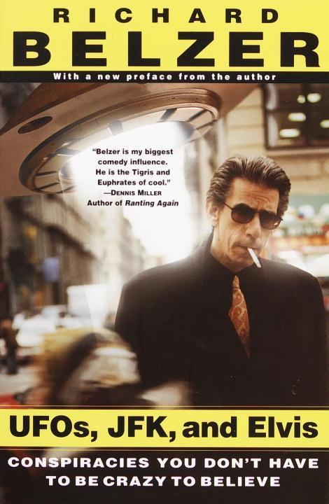 UFOs, JFK, and Elvis als eBook Download von Ric...