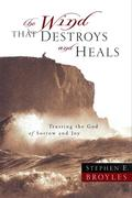The Wind That Destroys and Heals