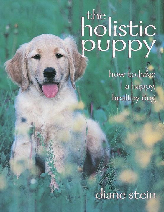 The Holistic Puppy als eBook Download von Diane...