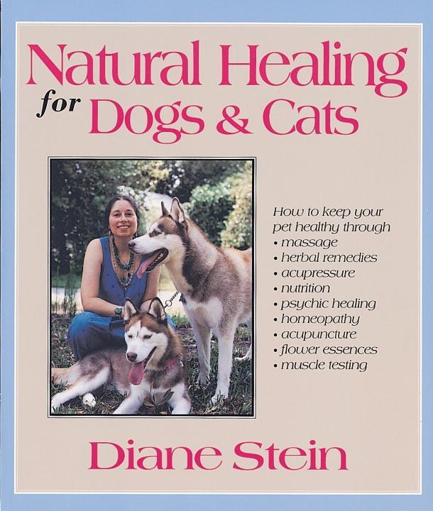 Natural Healing for Dogs and Cats als eBook Dow...