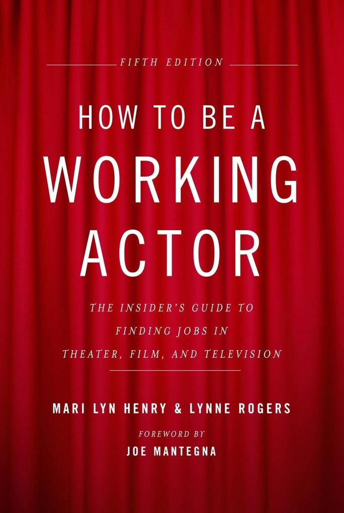 How to Be a Working Actor, 5th Edition als eBoo...