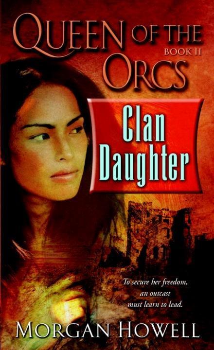 Queen of the Orcs: Clan Daughter als eBook Down...