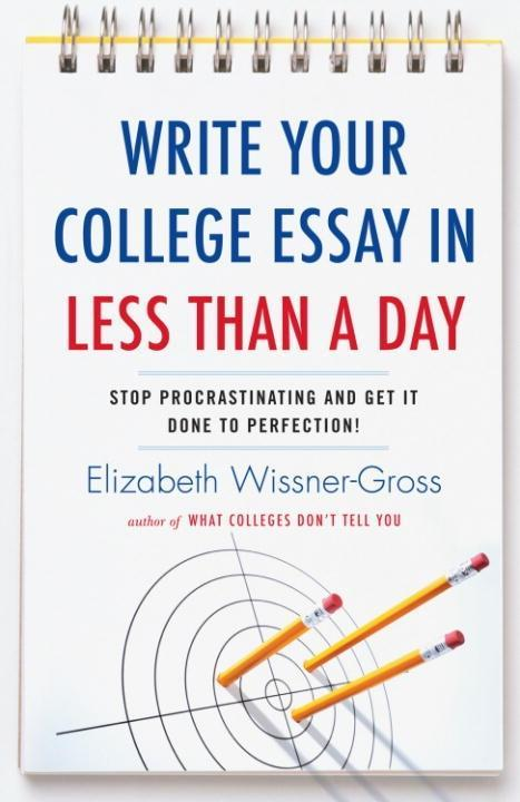 Write Your College Essay in Less Than a Day als...