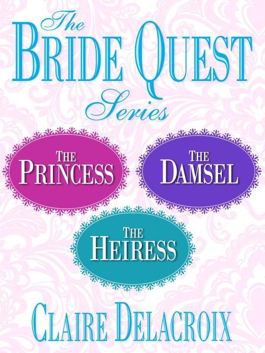 Bride Quest Series 3-Book Bundle als eBook Download von Claire Delacroix - Claire Delacroix