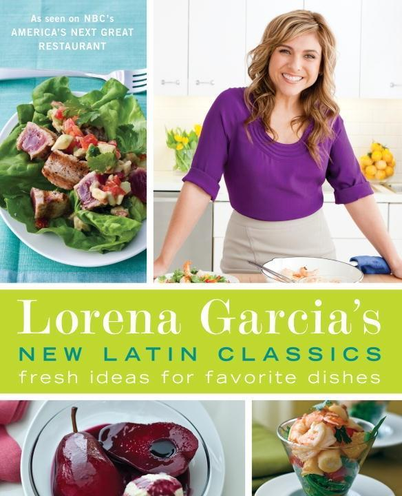 Lorena Garcia´s New Latin Classics als eBook Do...