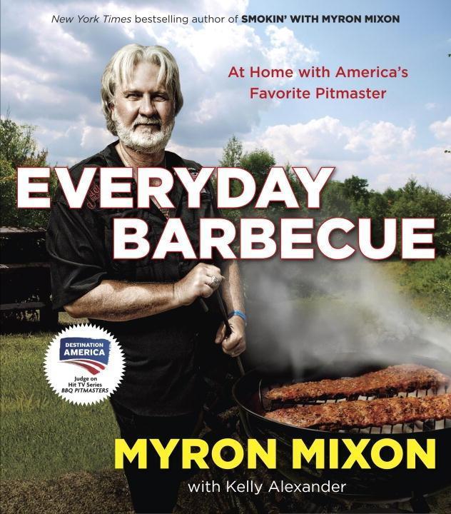 Everyday Barbecue als eBook Download von Myron ...