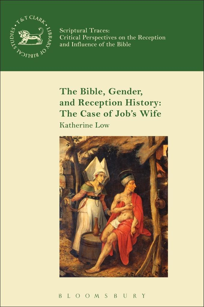 Bible, Gender, and Reception History: The Case ...
