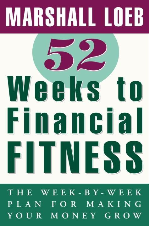 52 Weeks to Financial Fitness als eBook Downloa...