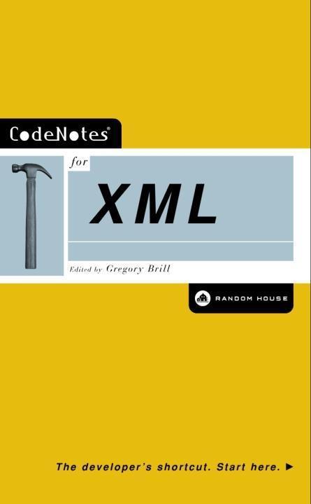 CodeNotes for XML als eBook Download von Gregor...