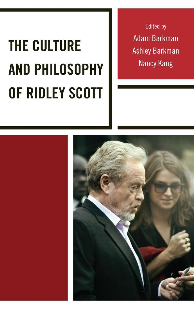 The Culture and Philosophy of Ridley Scott als eBook epub