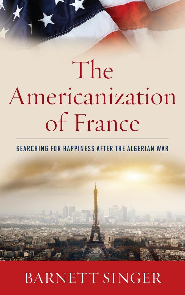 The Americanization of France als eBook Downloa...