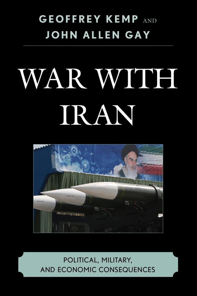 War With Iran als eBook Download von Geoffrey K...