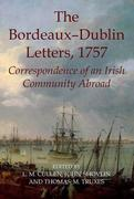 The Bordeaux-Dublin Letters, 1757: Correspondence of an Irish Community Abroad