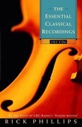 The Essential Classical Recordings
