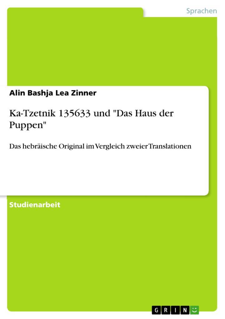 Ka-Tzetnik 135633 und Das Haus der Puppen als eBook Download von Alin Bashja Lea Zinner - Alin Bashja Lea Zinner