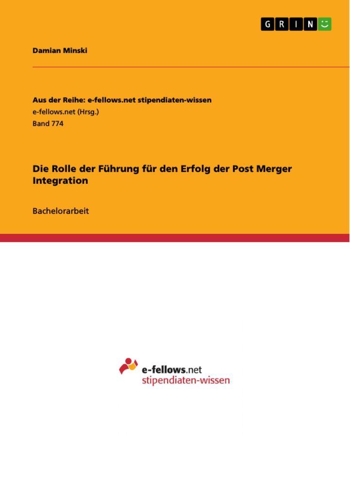 Die Rolle der Führung für den Erfolg der Post Merger Integration als eBook Download von Damian Minski - Damian Minski