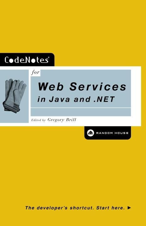 CodeNotes for Web Services in Java and .NET als...