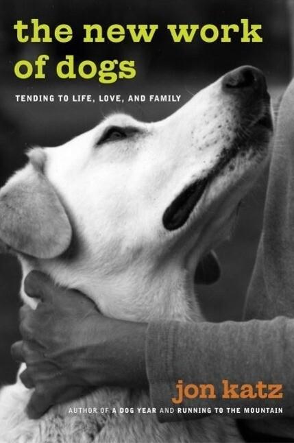 The New Work of Dogs als eBook Download von Jon...