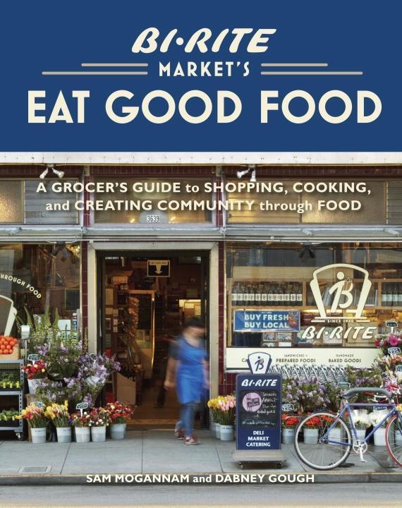 Bi-Rite Market´s Eat Good Food als eBook Downlo...