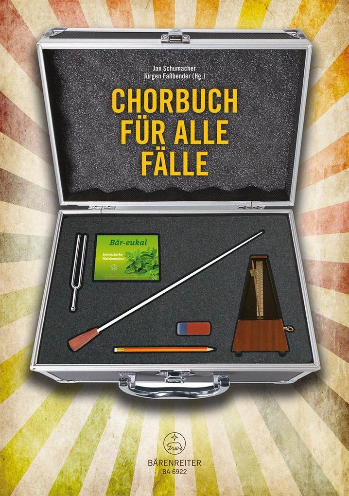 Chorbuch für alle Fälle als Buch von