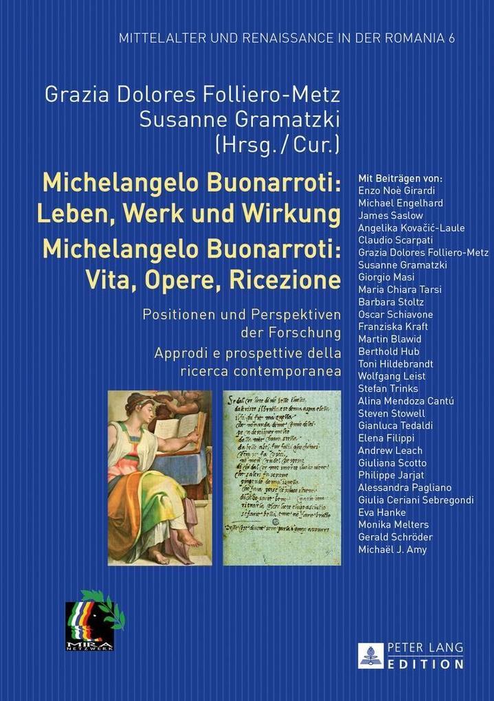 Michelangelo Buonarroti: Leben, Werk und Wirkun...