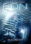 Eon - Das letzte Zeitalter: Die Aggregation