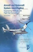 Aircraft and Rotorcraft System Identification: Engineering Methods with Flight Test Examples