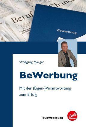 Bewerbung als Buch von Wolfgang Merget