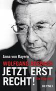 Wolfgang Bosbach: Jetzt erst recht!