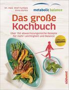 metabolic balance - Das große Kochbuch