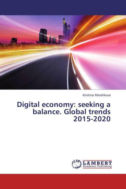 Digital economy: seeking a balance. Global tren...