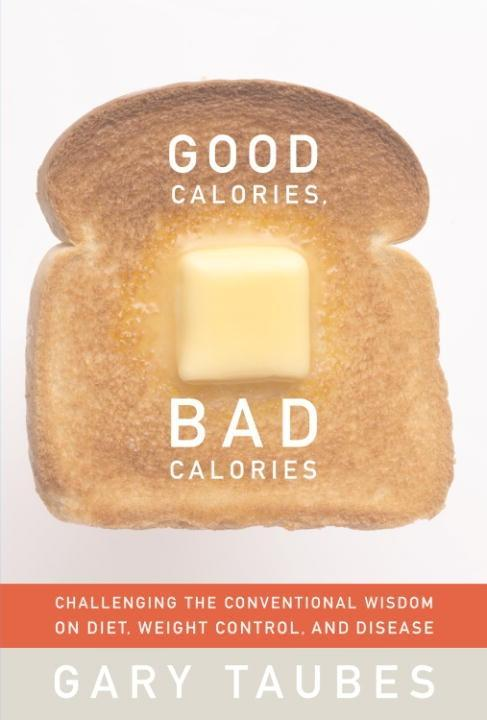 Good Calories, Bad Calories als eBook Download ...
