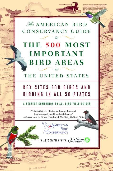The American Bird Conservancy Guide to the 500 ...