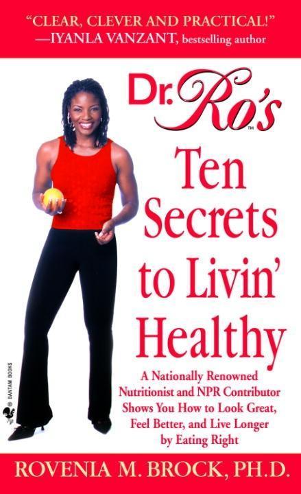 Dr. Ro's Ten Secrets to Livin' Healthy als eBook epub