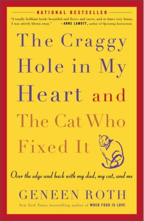 The Craggy Hole in My Heart and the Cat Who Fix...
