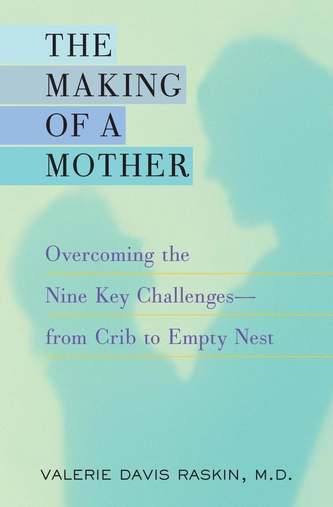 The Making of a Mother als eBook Download von V...