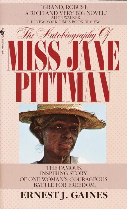 the autobiography of miss jane pittman by The autobiography of miss jane pittman is an inspiring novel it explores many events that took place in our history miss jane pittman is a black woman who battled for her freedom during the time period of slavery.
