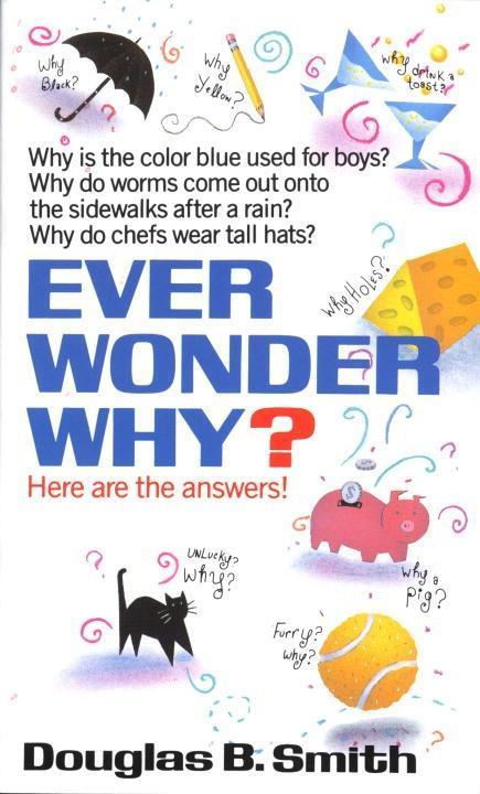 Ever Wonder Why? als eBook Download von Douglas...