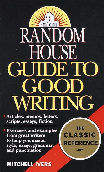 Random House Guide to Good Writing als eBook Do...