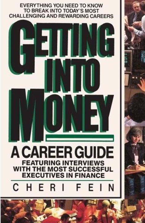 Getting into Money: A Career Guide als eBook Do...