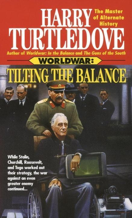 Tilting the Balance (Worldwar, Book Two) als eB...