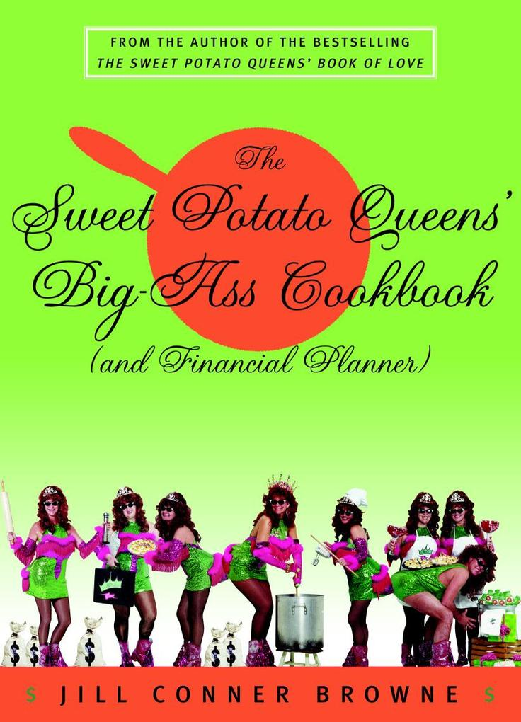 The Sweet Potato Queens´ Big-Ass Cookbook (and ...