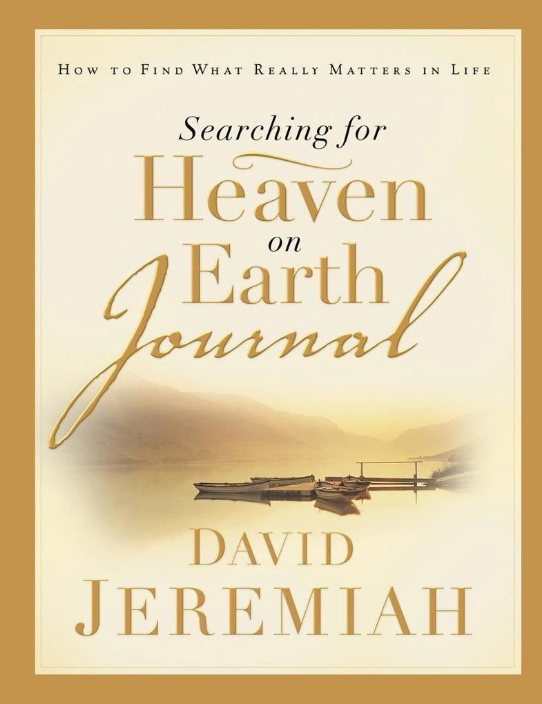 Searching for Heaven on Earth Journal als eBook...