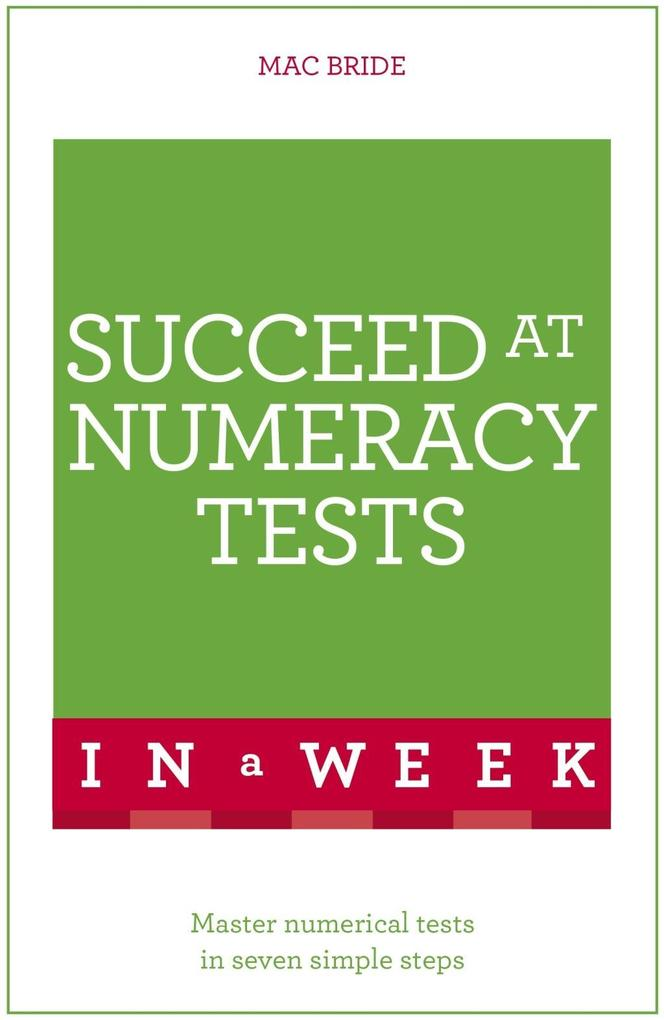 Succeed At Numeracy Tests In A Week als eBook D...