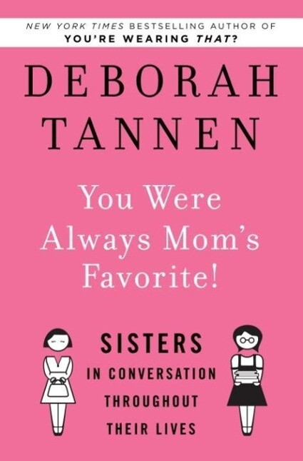 You Were Always Mom´s Favorite! als eBook Downl...