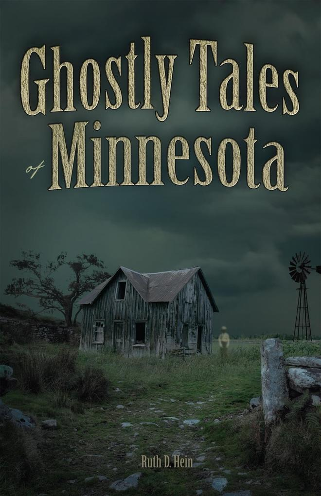 Ghostly Tales of Minnesota als eBook Download v...